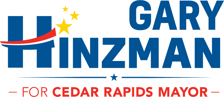 Gary Hinzman For Cedar Rapids Mayor | Leadership for the Future